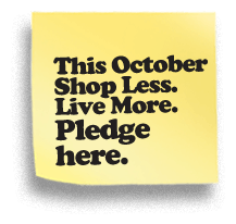 Shop Less. Live More. Pledge Here.